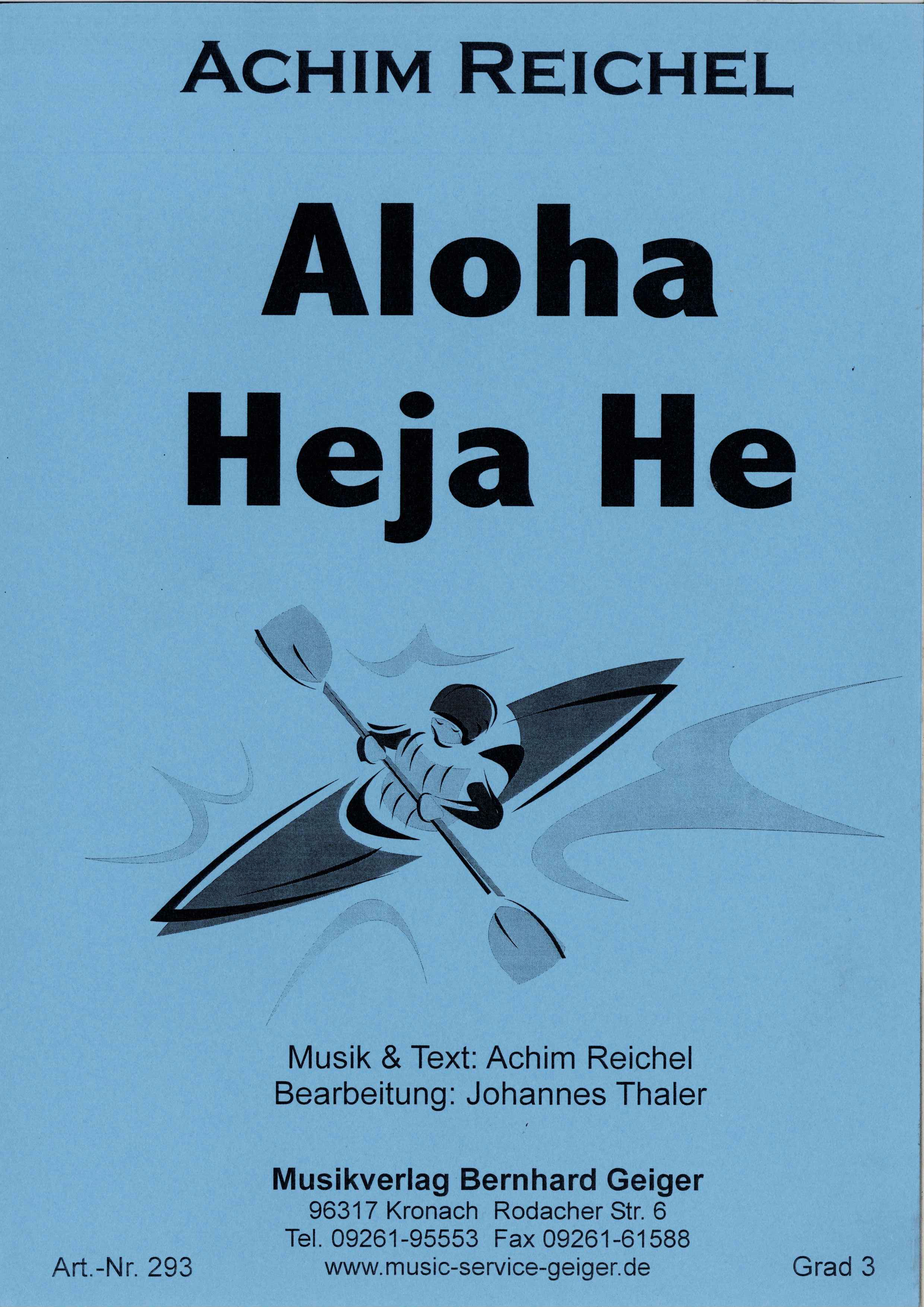 He noten text heja aloha und ALOHA HEJA